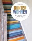 Bunter Wohnen von Annie Sloan, Chalk Paint
